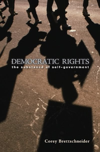 Democratic Rights - Corey Brettschneider